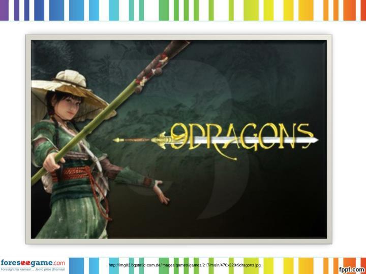 http://img03.bgstatic-com.de/images/games/games/217/main/470x320/9dragons.jpg
