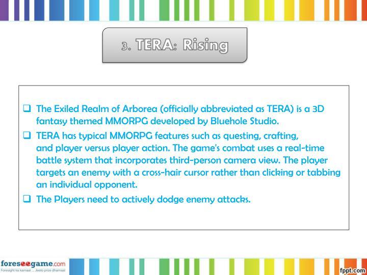 3. TERA: Rising