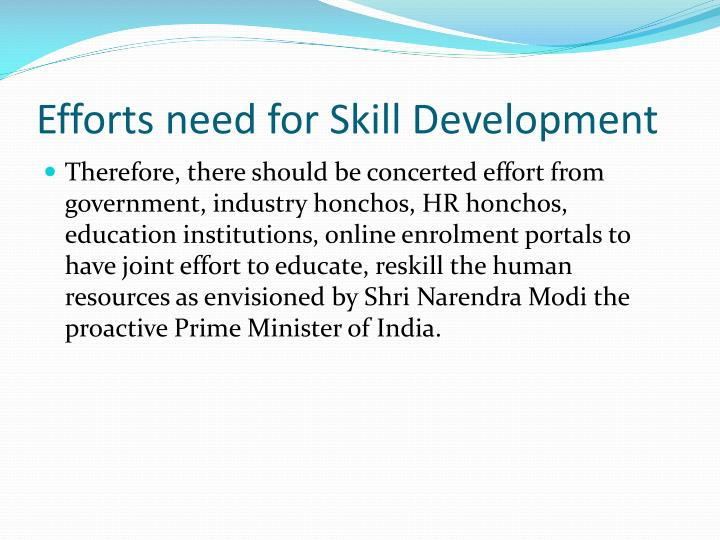 Efforts need for Skill Development