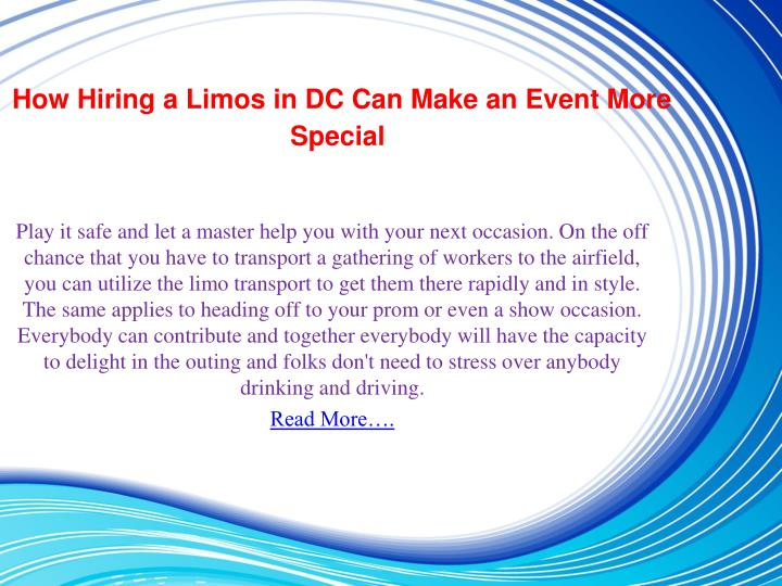 How Hiring a Limos in