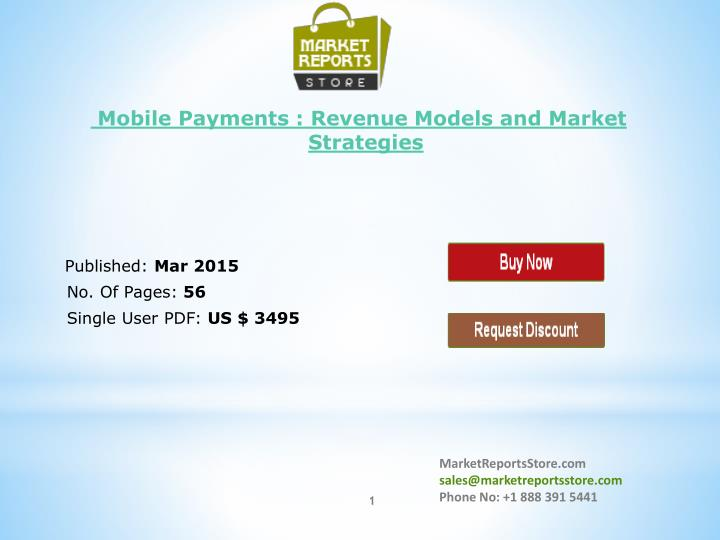 Mobile Payments : Revenue Models and Market Strategies