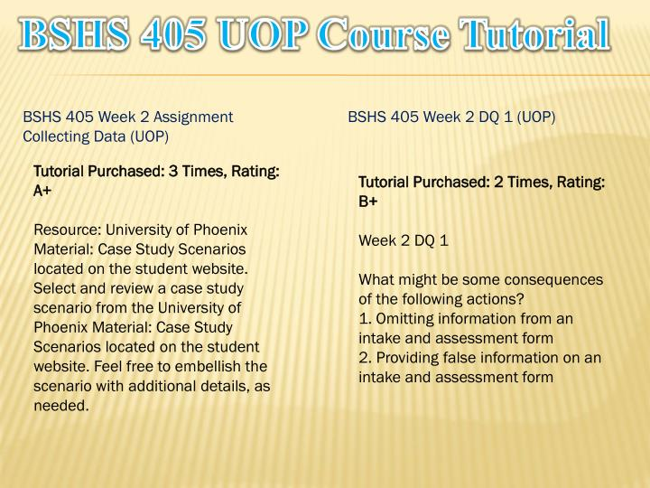 Bshs 405 uop course tutorial1
