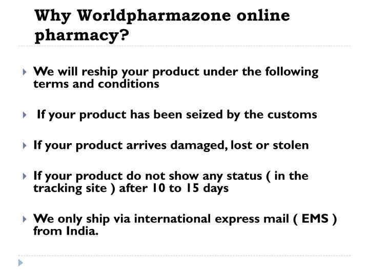Why Worldpharmazone online pharmacy?