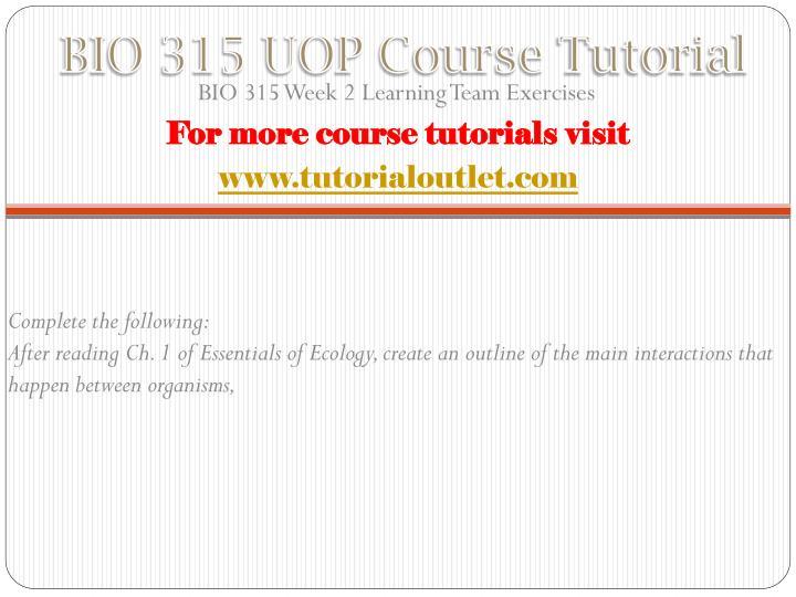 BIO 315 UOP Course