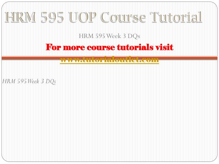 HRM 595 UOP Course