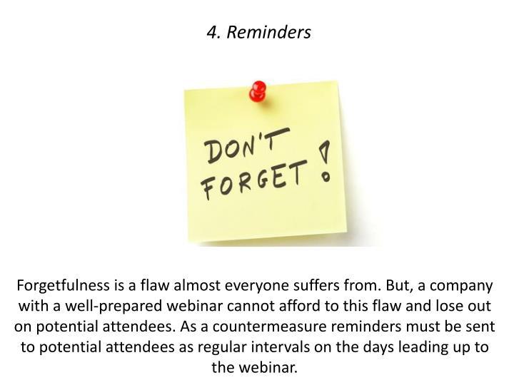 4. Reminders