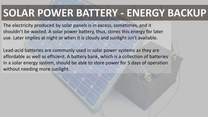 SOLAR POWER BATTERY - ENERGY BACKUP