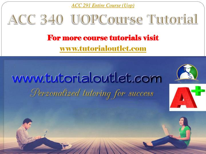 ACC 291 Entire Course (Uop)