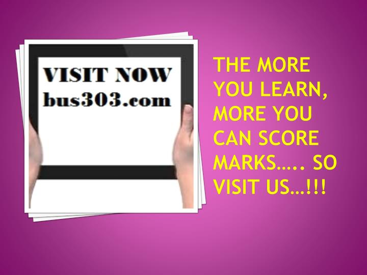 The more you learn, more you can score marks….. So visit us…!!!