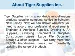 about tiger supplies inc