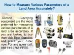 how to measure various parameters of a land area accurately