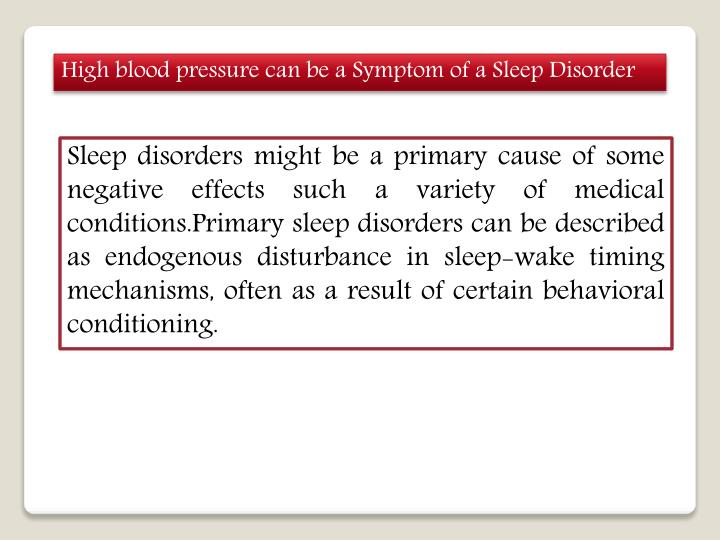 High blood pressure can be a Symptom of a Sleep Disorder