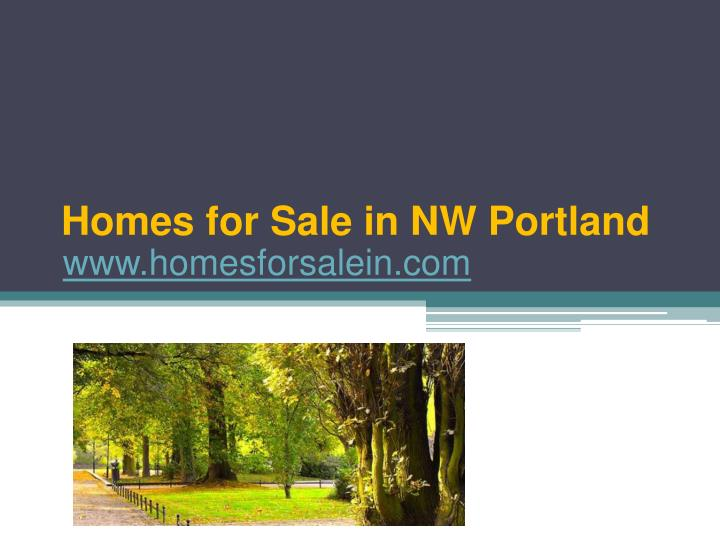 Homes for sale in nw portland