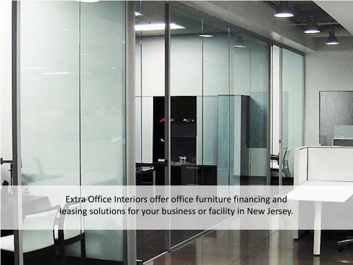 Extra Office Interiors offer office furniture financing and