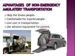 advantages of non emergency amulatery transportation