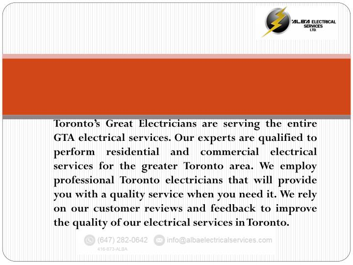 Toronto's Great Electricians are serving the entire GTA electrical services. Our experts are quali...