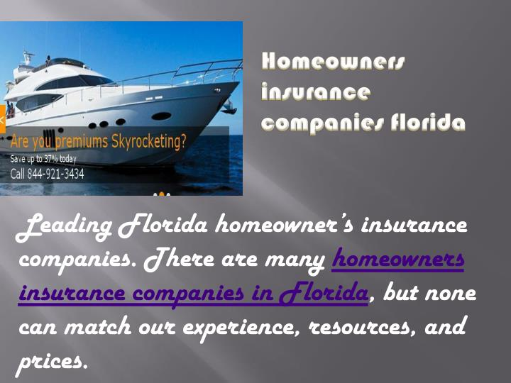 Ppt house insurance companies in florida powerpoint Homeowners insurance florida