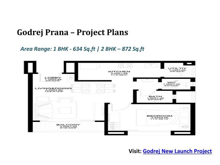 Godrej Prana – Project Plans