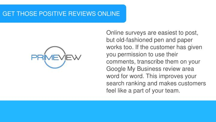 GET THOSE POSITIVE REVIEWS ONLINE