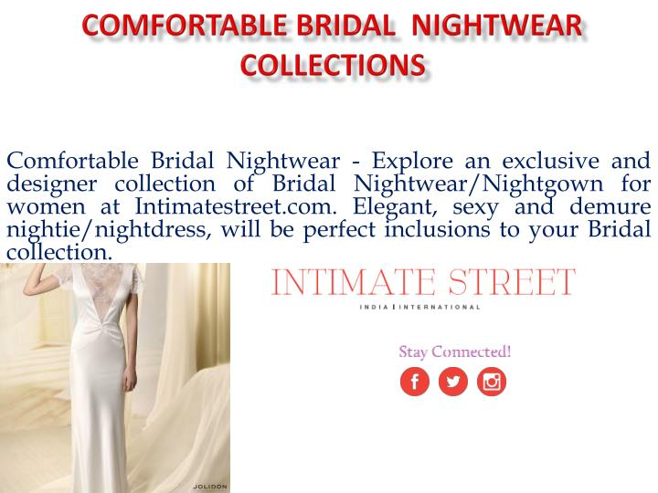 Comfortable bridal nightwear collections