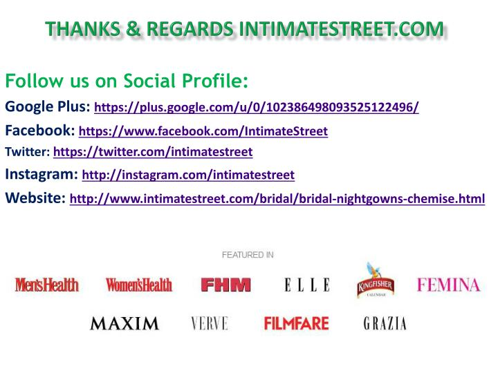 Thanks & regards intimatestreet.com