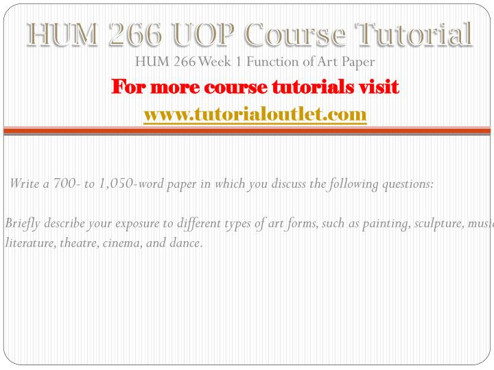 Hum 266 uop course tutorial1
