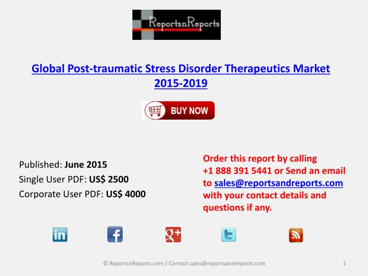 Global post traumatic stress disorder therapeutics market 2015 2019