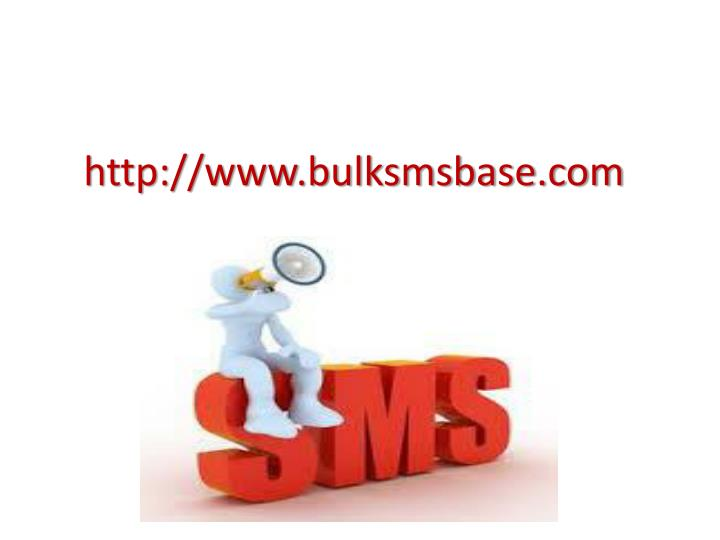 http://www.bulksmsbase.com