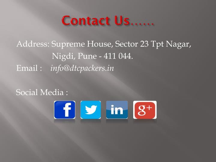 Address: Supreme House, Sector 23 Tpt Nagar,