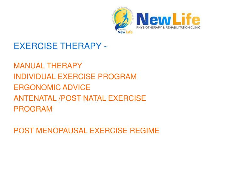EXERCISE THERAPY -