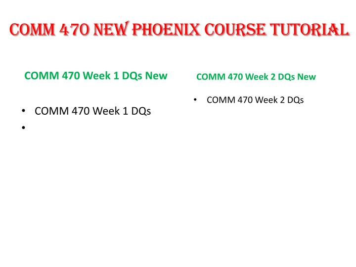 COMM 470 NEW PHOENIX COURSE TUTORIAL