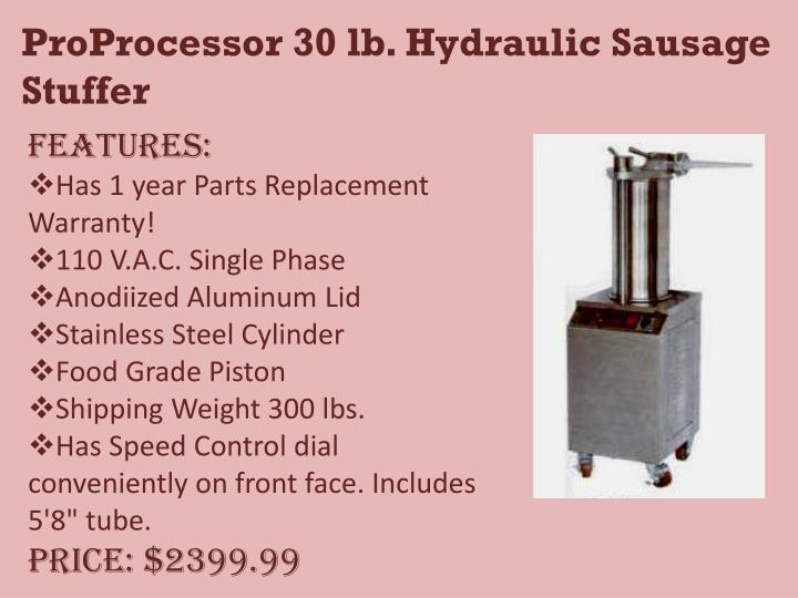 ProProcessor 30 lb. Hydraulic Sausage Stuffer
