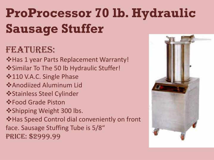 ProProcessor 70 lb. Hydraulic Sausage Stuffer