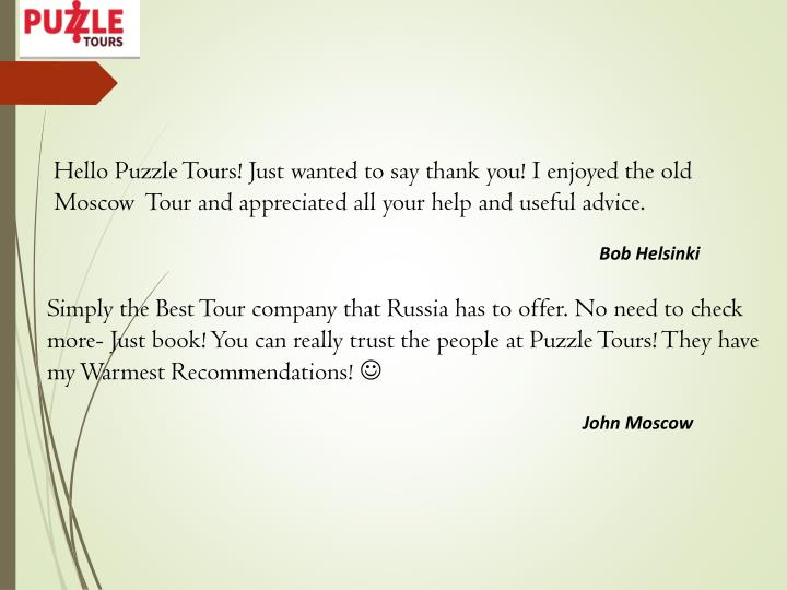 Hello Puzzle Tours! Just wanted to say thank you! I enjoyed the old
