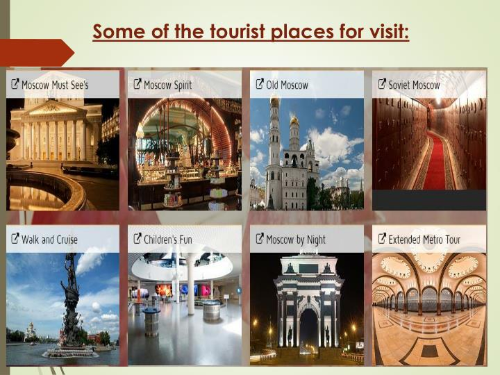 Some of the tourist places for visit: