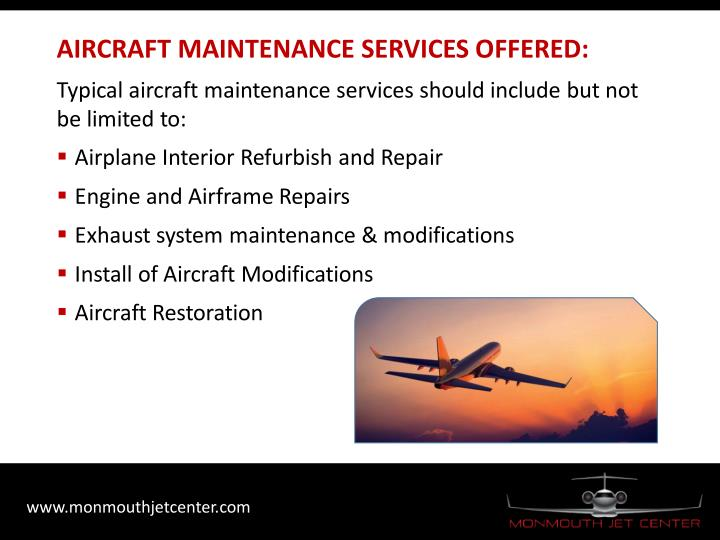 AIRCRAFT MAINTENANCE SERVICES OFFERED: