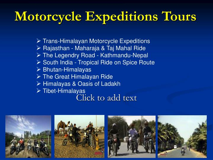 Motorcycle expeditions tours