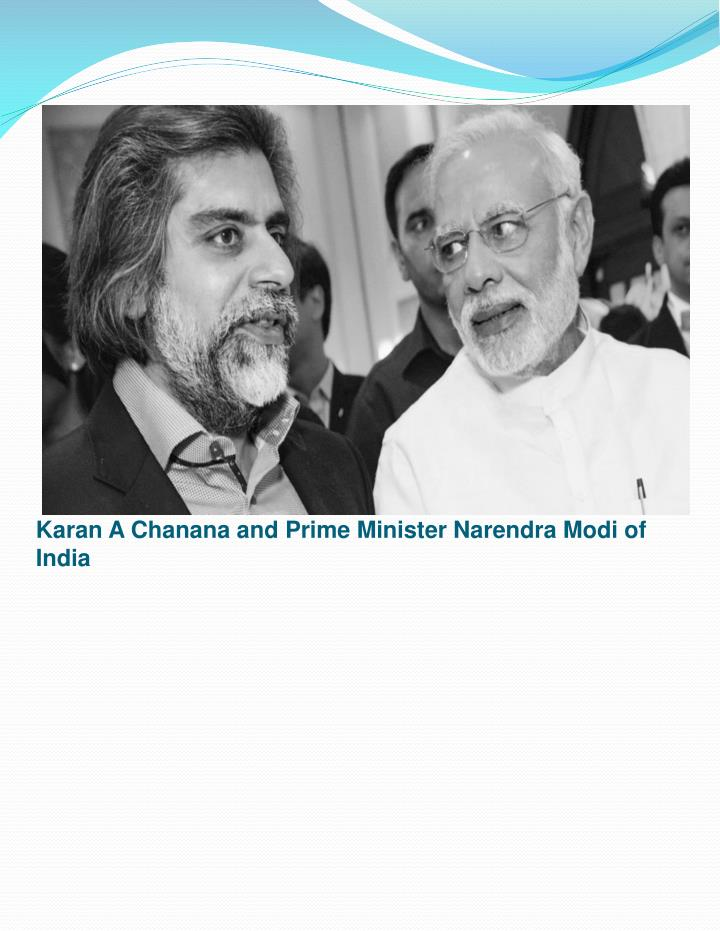 Karan a chanana and prime minister narendra modi of india