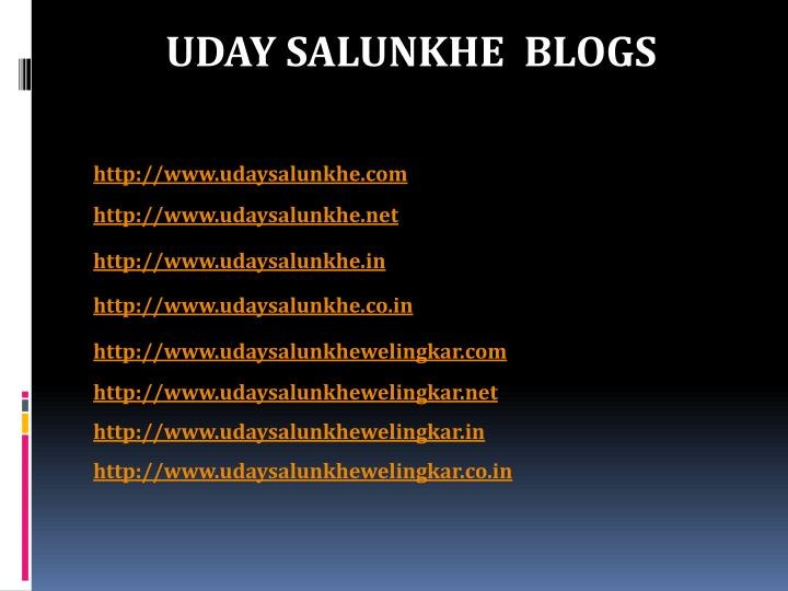 UDAY SALUNKHE  BLOGS