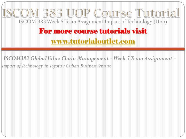 ISCOM 383 UOP Course