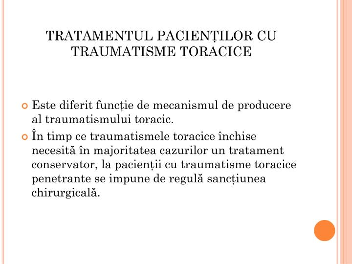 TRATAMENTUL PACIENŢILOR CU TRAUMATISME TORACICE