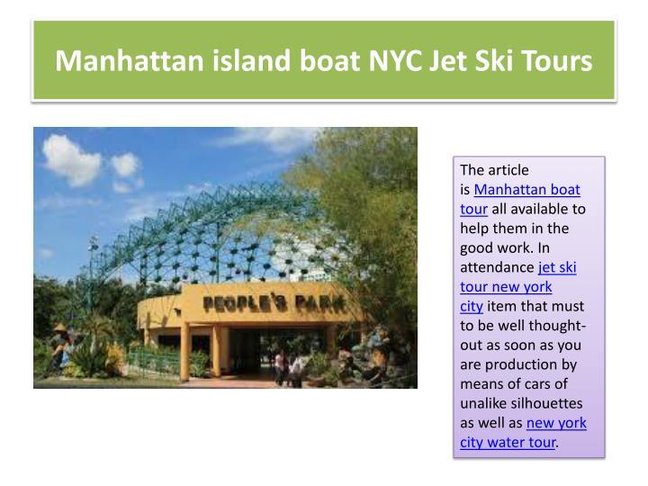 Manhattan island boat NYC Jet Ski Tours