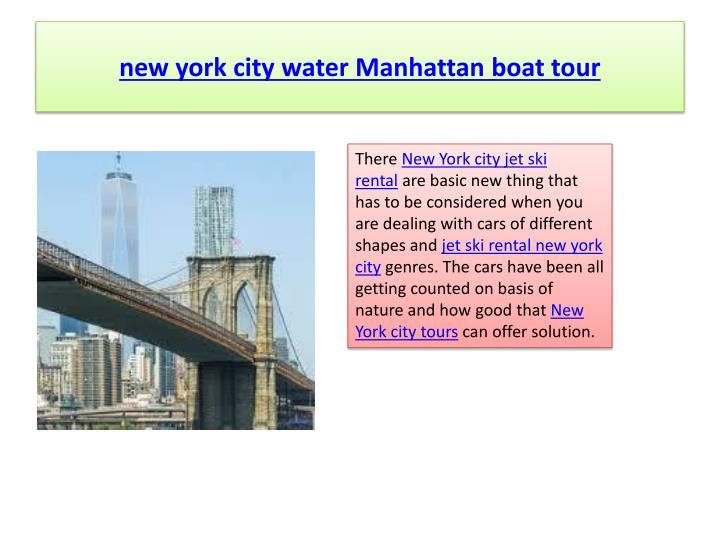 new york city water Manhattan boat tour