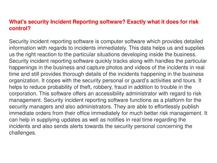 What's security Incident Reporting software? Exactly what it does for risk control?