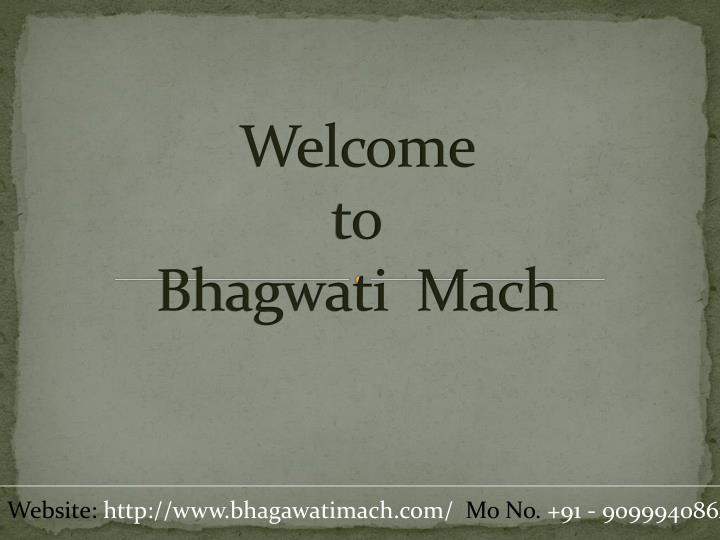 Welcome to b hagwati m ach