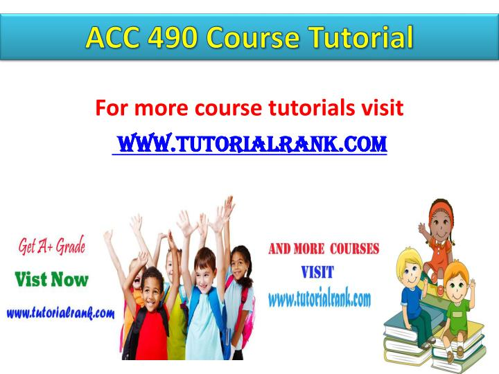 ACC 490 Course Tutorial