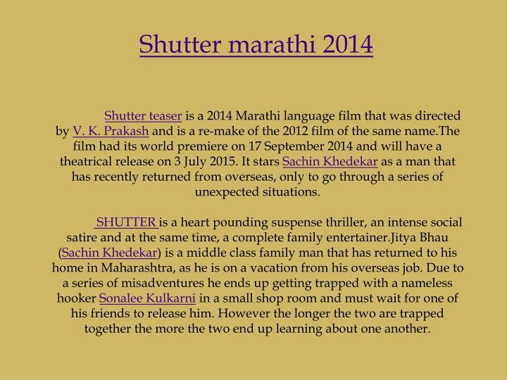Shutter marathi 2014
