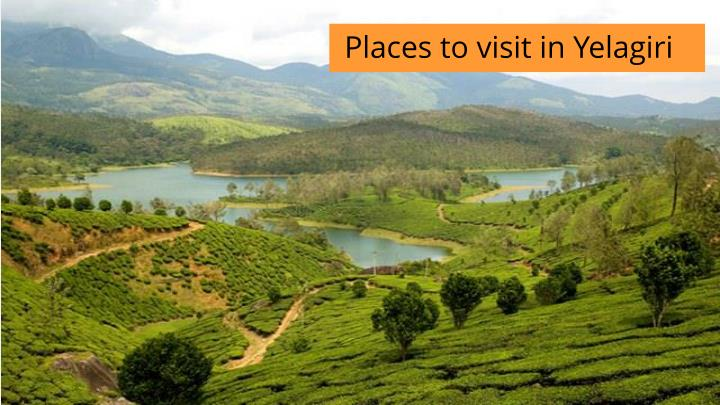 Places to visit in Yelagiri