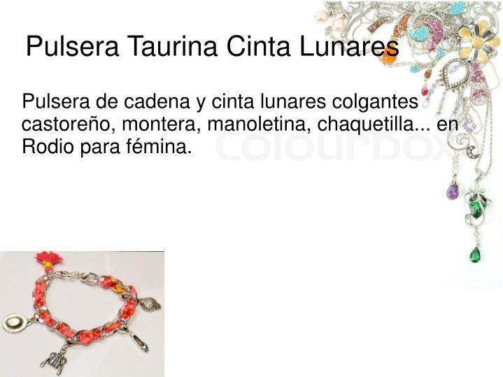 Pulsera de cadena y cinta lunares colgantes castoreño, montera, manoletina, chaquetilla... en Rodio para fémina.
