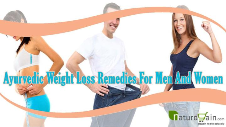 Ayurvedic weight loss remedies for men and women